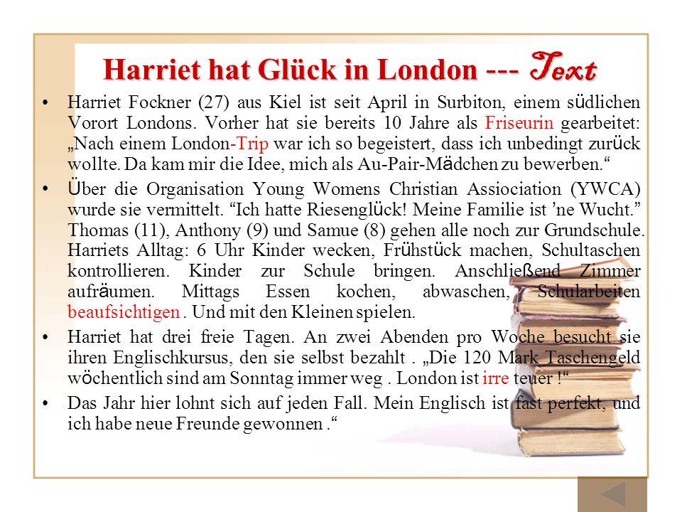 Harriet hat Glück in London --- Text