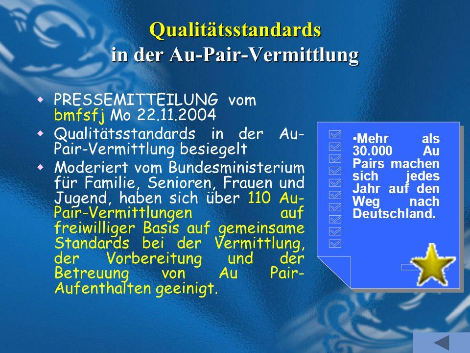 Qualitätsstandards in der Au-Pair-Vermittlung