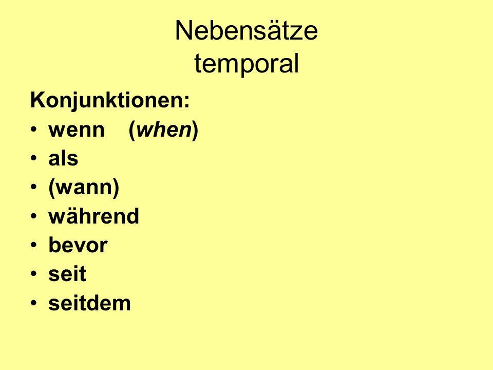 Nebensätze temporal Konjunktionen: wenn (when) als (wann) während