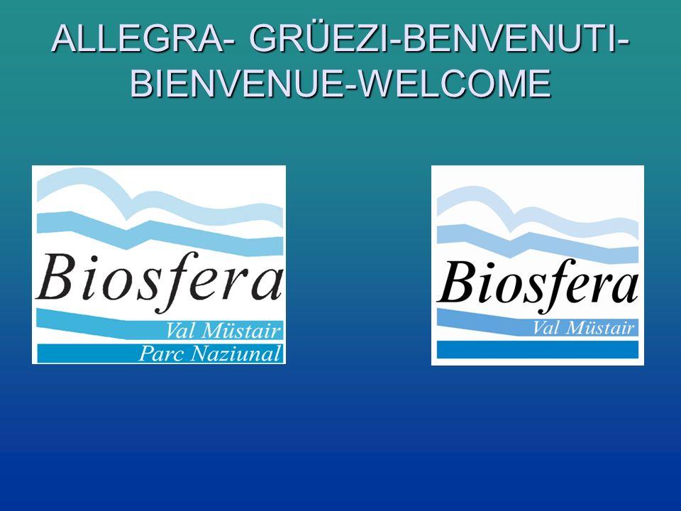ALLEGRA- GRÜEZI-BENVENUTI-BIENVENUE-WELCOME