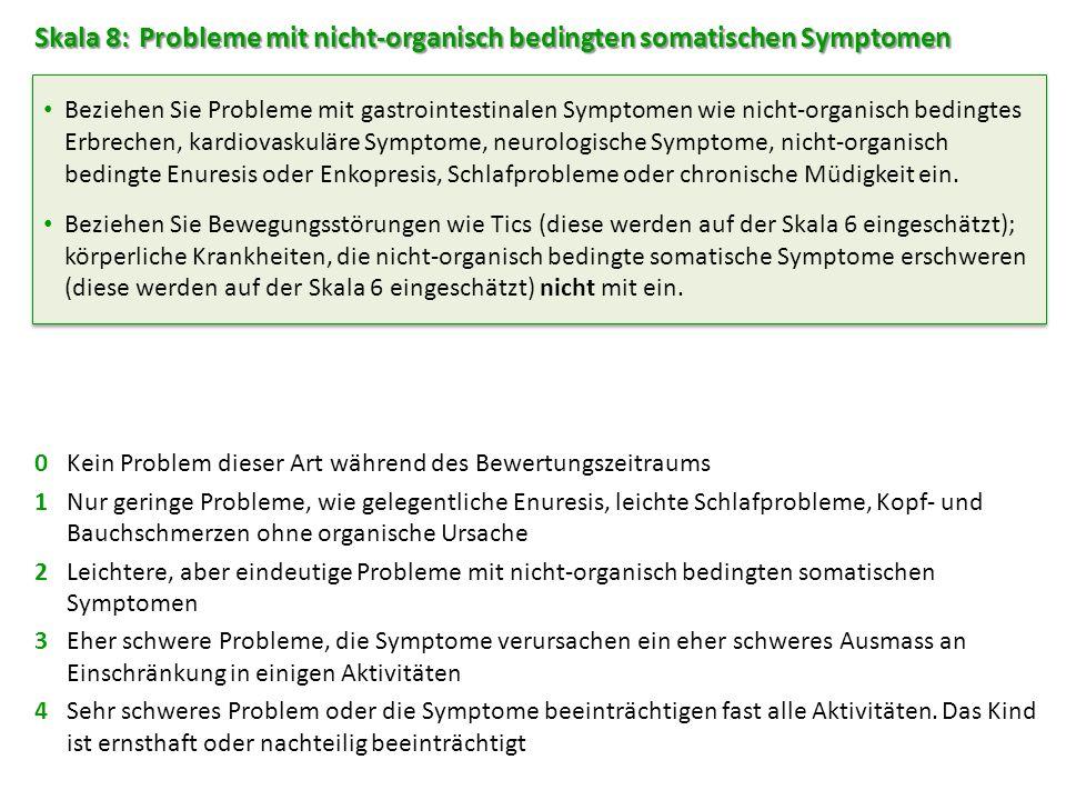 Skala 8: Probleme mit nicht-organisch bedingten somatischen Symptomen