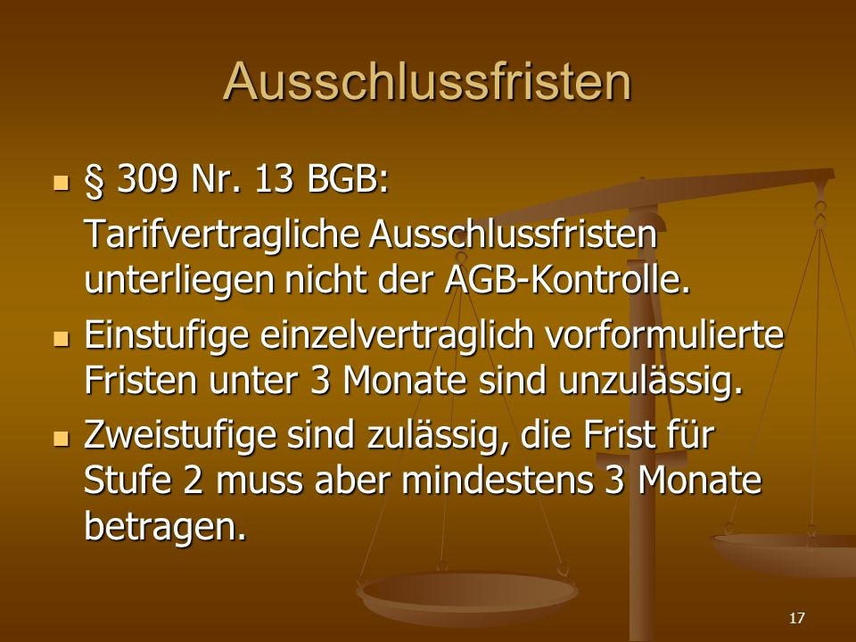 Ausschlussfristen § 309 Nr. 13 BGB: