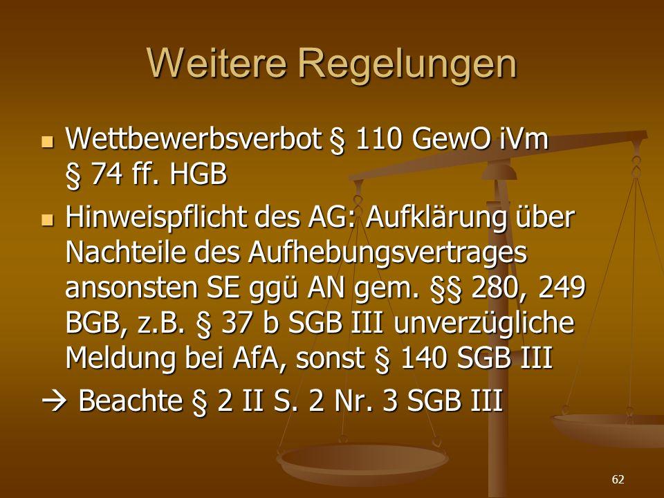 Weitere Regelungen Wettbewerbsverbot § 110 GewO iVm § 74 ff. HGB