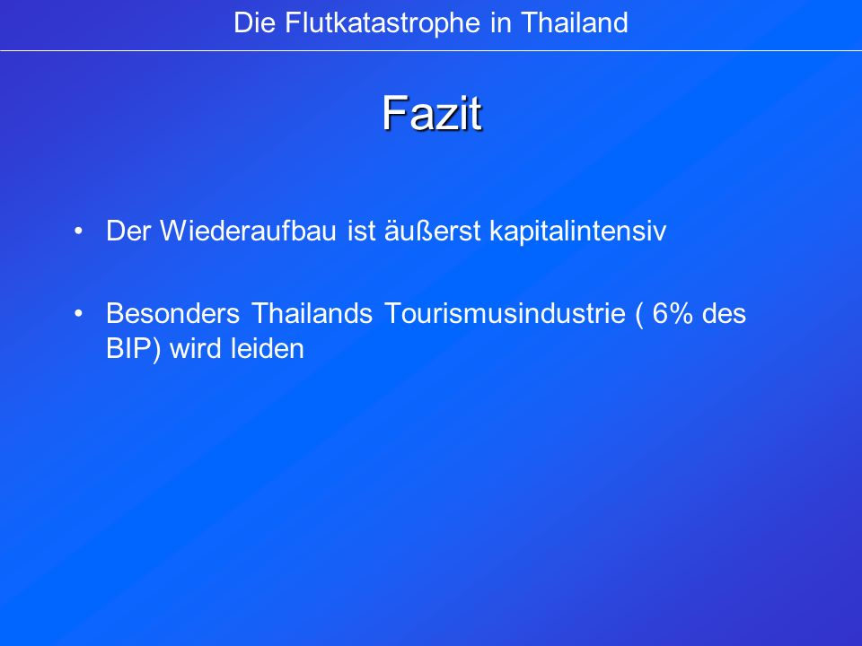 Die Flutkatastrophe in Thailand