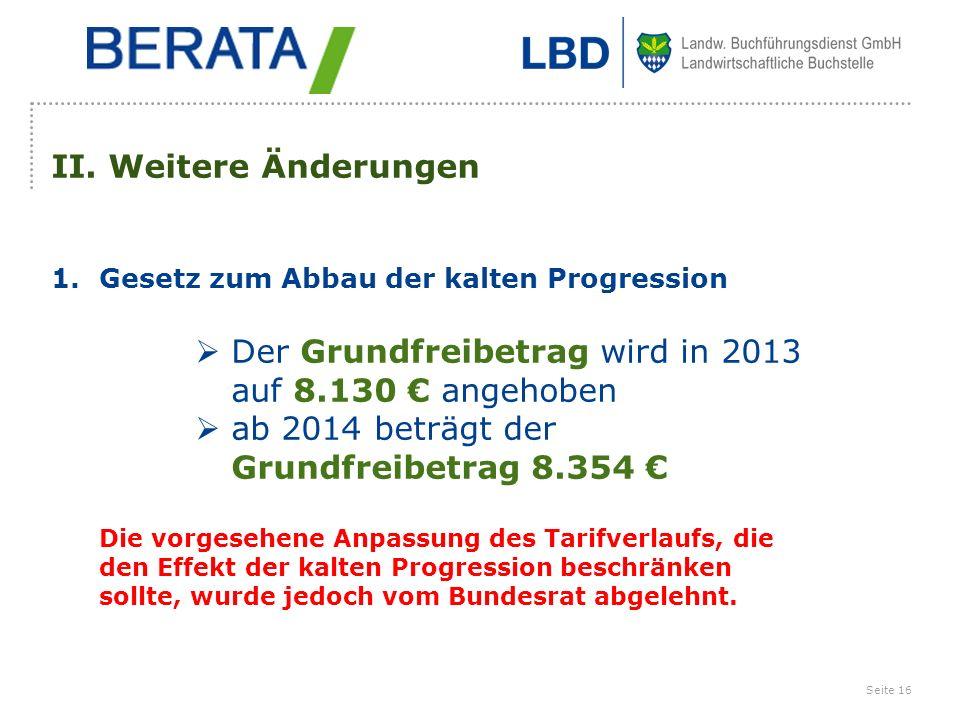 Der Grundfreibetrag wird in 2013 auf 8.130 € angehoben