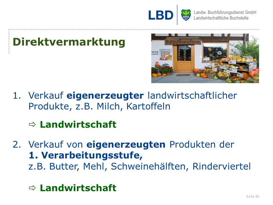 Direktvermarktung Verkauf eigenerzeugter landwirtschaftlicher Produkte, z.B. Milch, Kartoffeln.  Landwirtschaft.