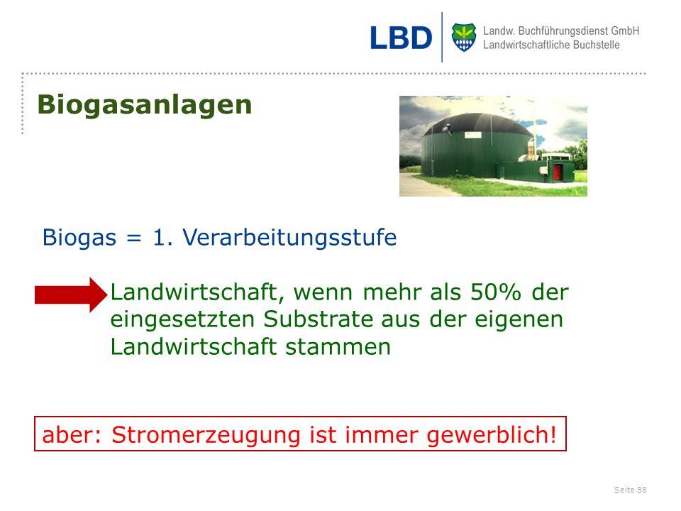Biogasanlagen Biogas = 1. Verarbeitungsstufe
