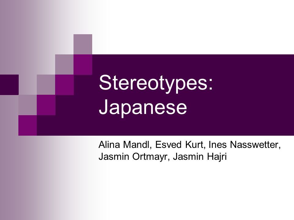 Stereotypes: Japanese