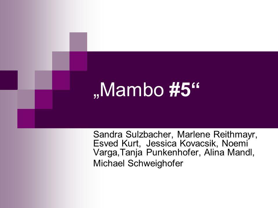 """Mambo #5 Sandra Sulzbacher, Marlene Reithmayr, Esved Kurt, Jessica Kovacsik, Noemi Varga,Tanja Punkenhofer, Alina Mandl,"