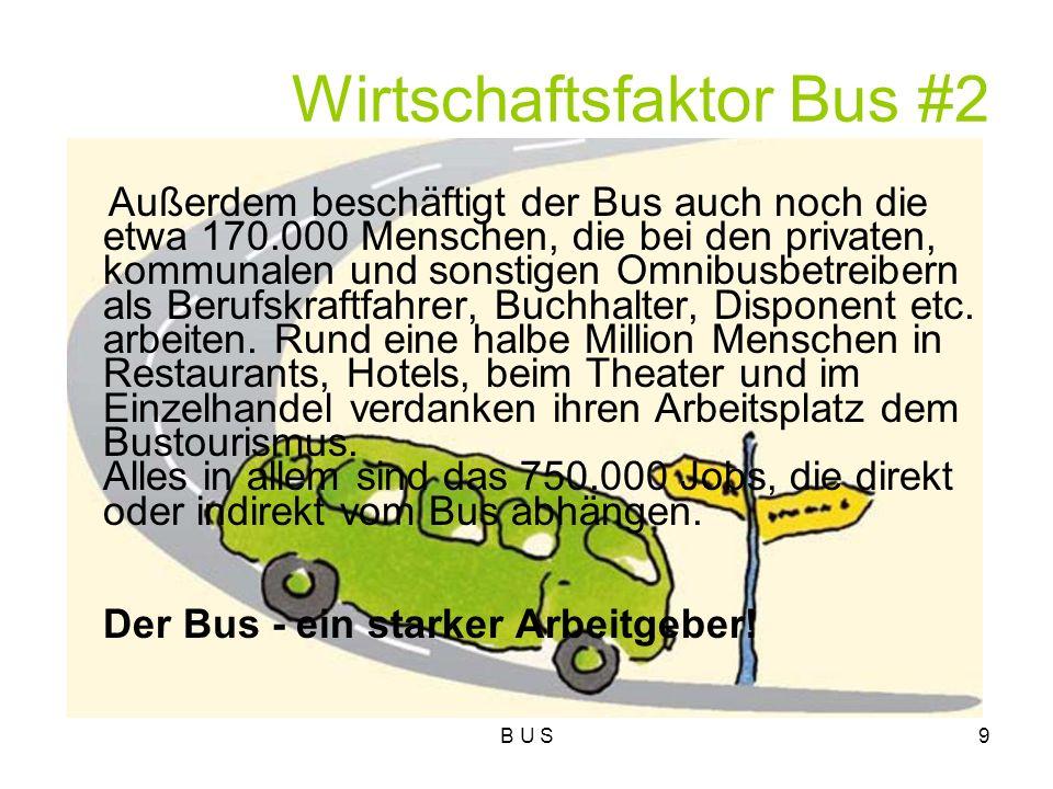 Wirtschaftsfaktor Bus #2
