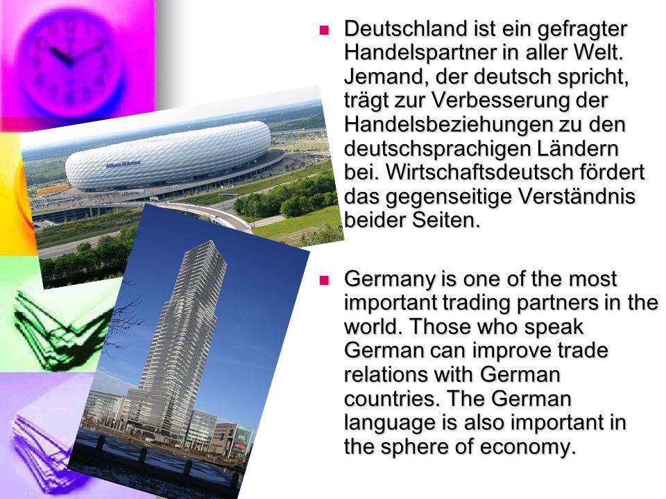 Deutschland ist ein gefragter Handelspartner in aller Welt
