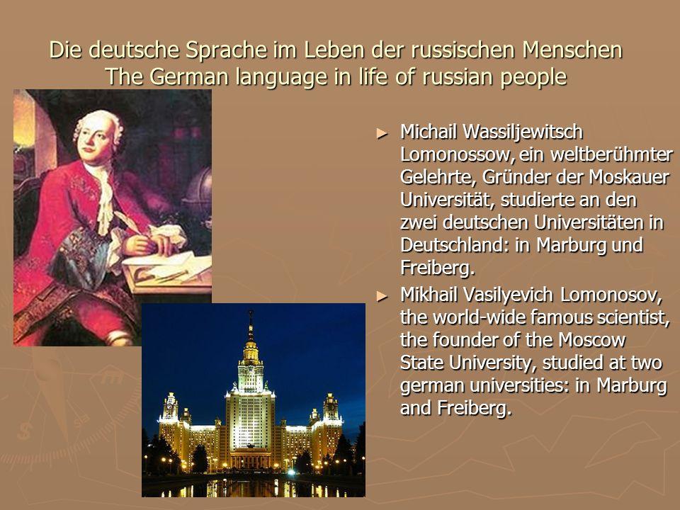 Die deutsche Sprache im Leben der russischen Menschen The German language in life of russian people
