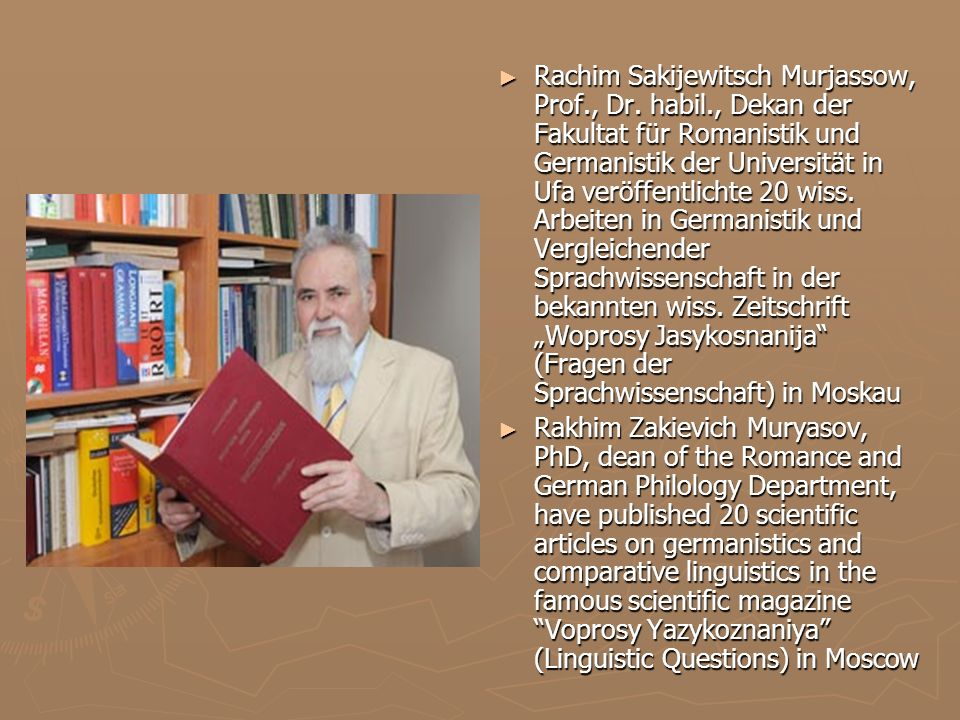 Rachim Sakijewitsch Murjassow, Prof. , Dr. habil