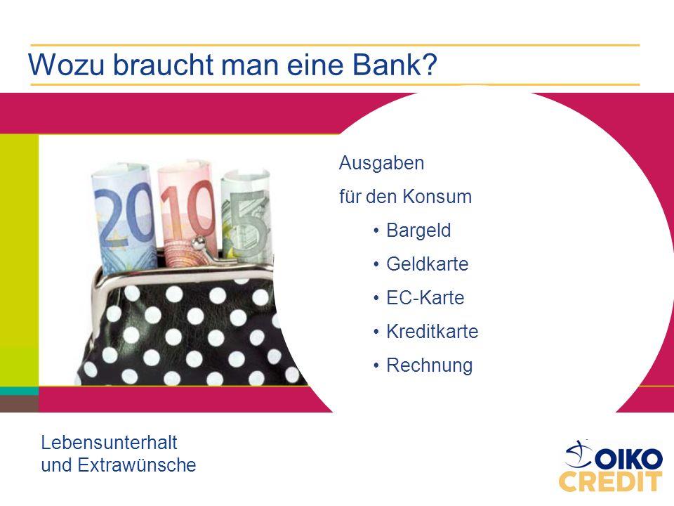 Wozu braucht man eine Bank