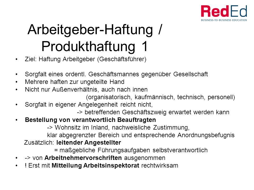 Arbeitgeber-Haftung / Produkthaftung 1