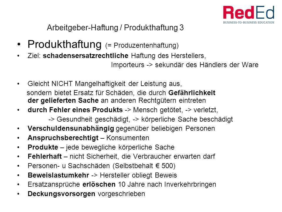 Arbeitgeber-Haftung / Produkthaftung 3