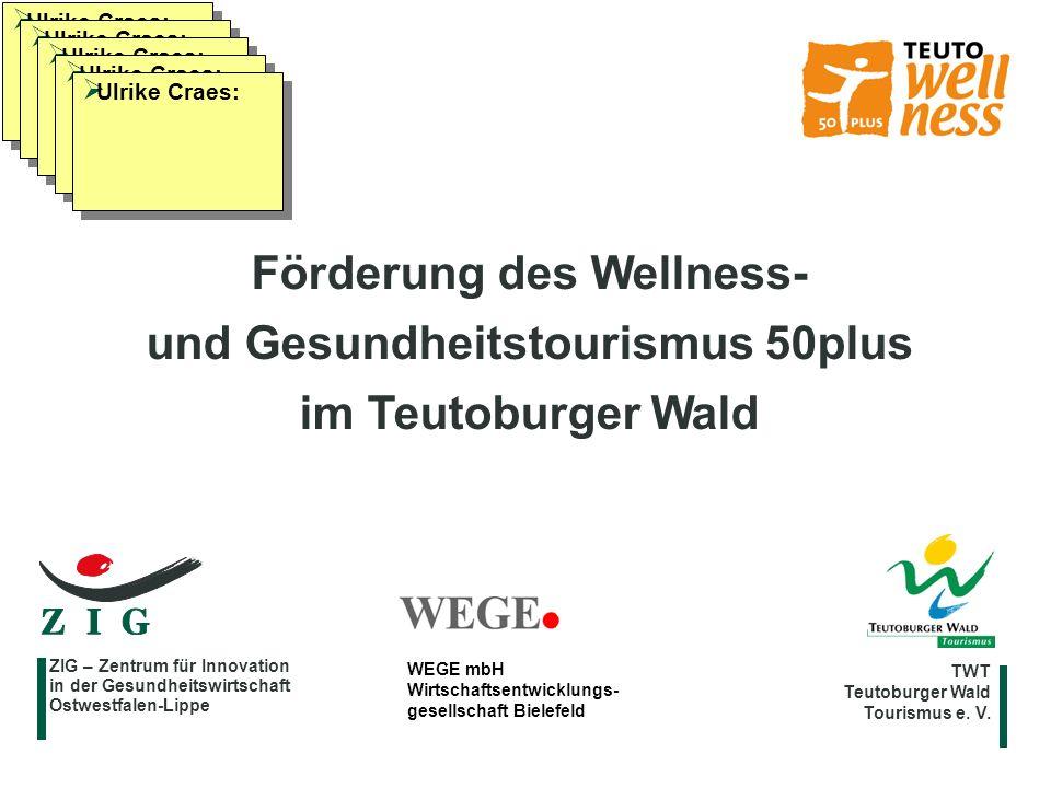 Förderung des Wellness- und Gesundheitstourismus 50plus
