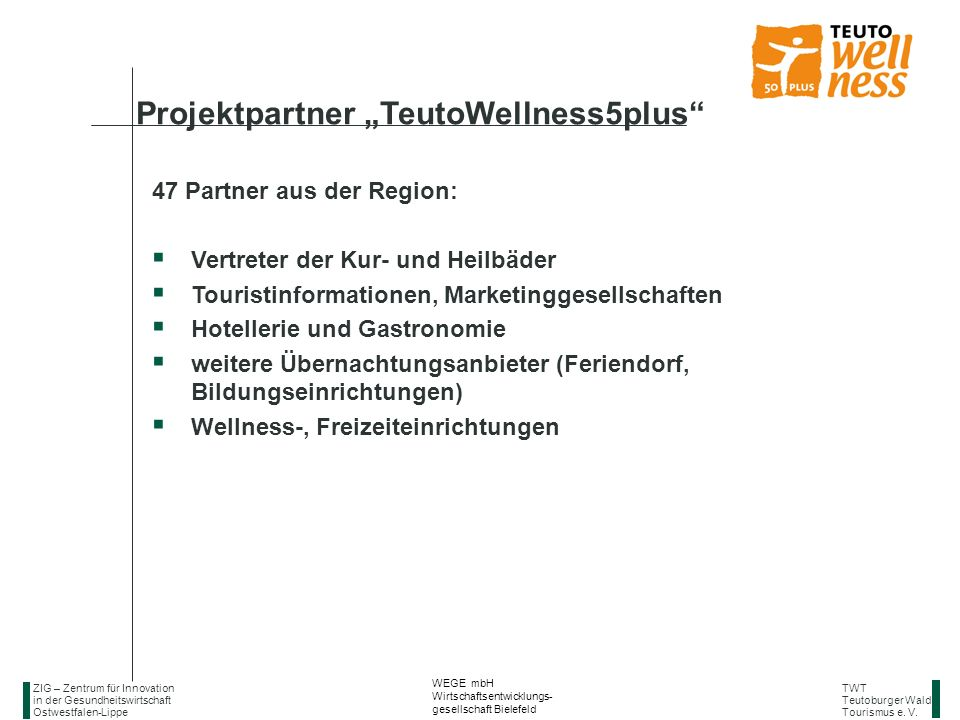 "Projektpartner ""TeutoWellness5plus"