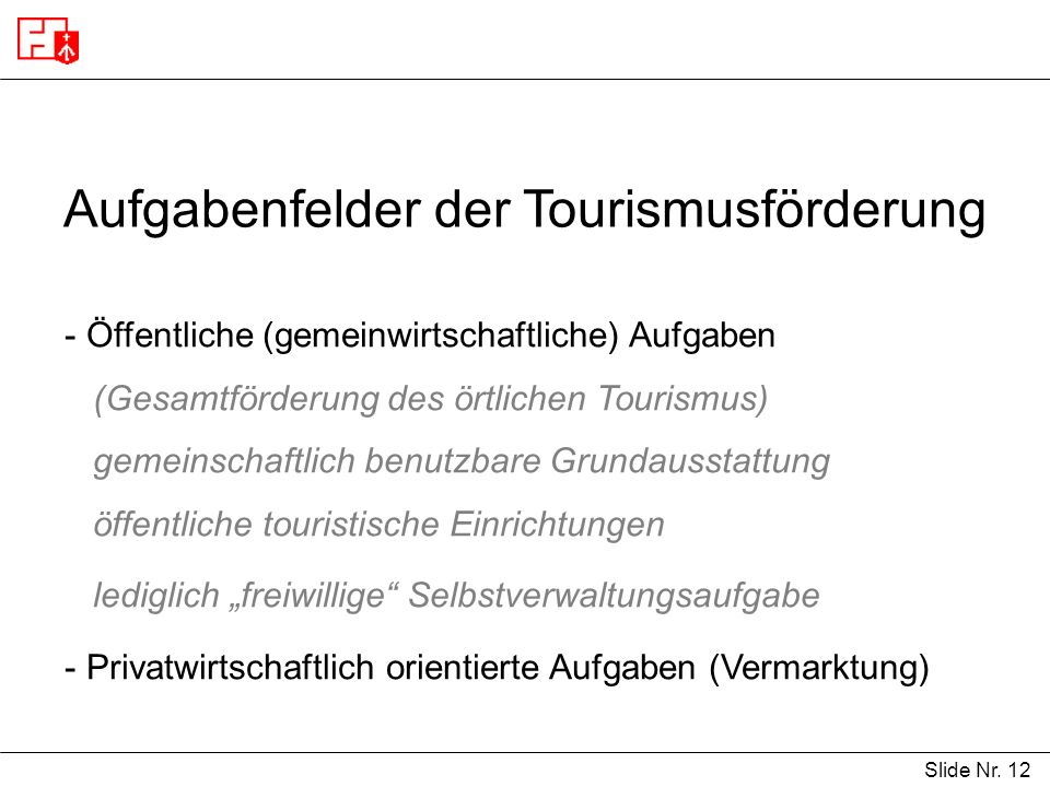 Aufgabenfelder der Tourismusförderung