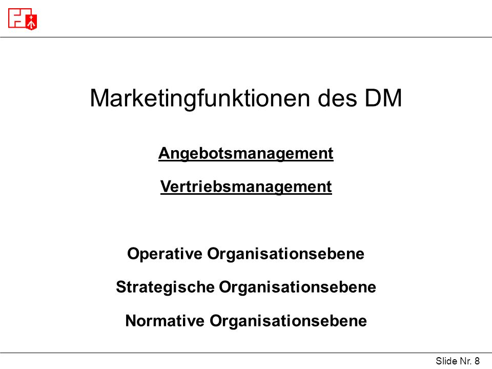 Marketingfunktionen des DM