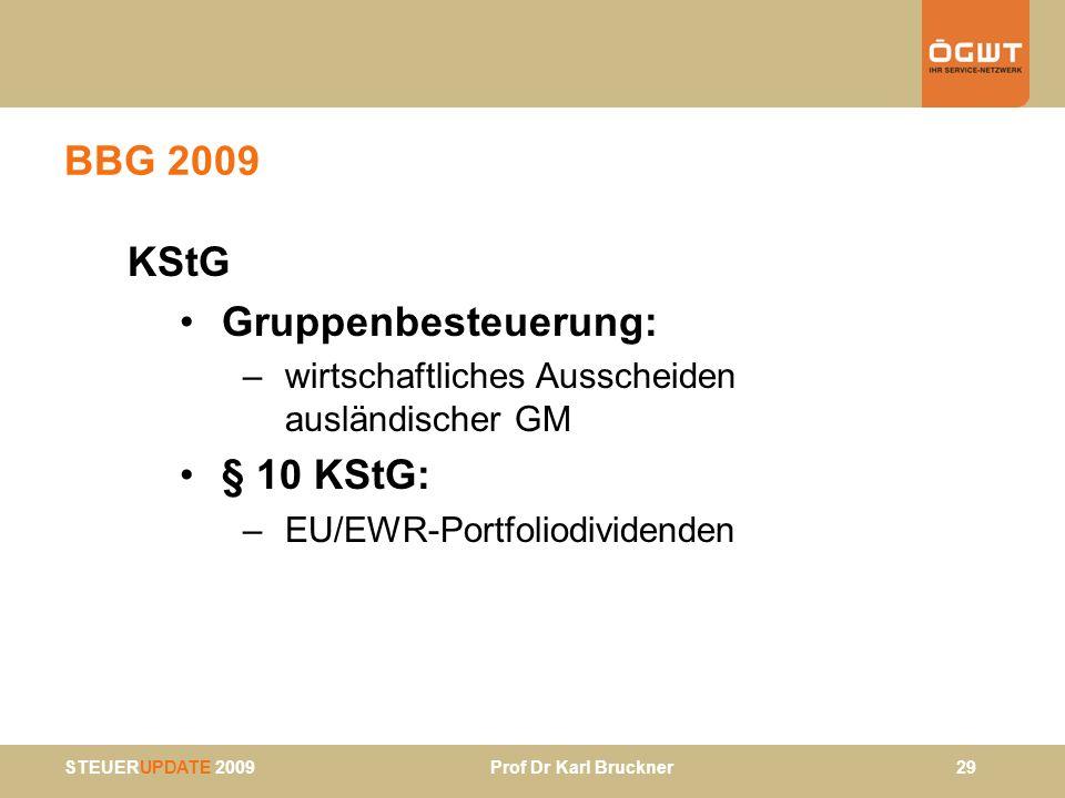 BBG 2009 KStG Gruppenbesteuerung: § 10 KStG: