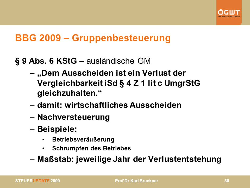 BBG 2009 – Gruppenbesteuerung