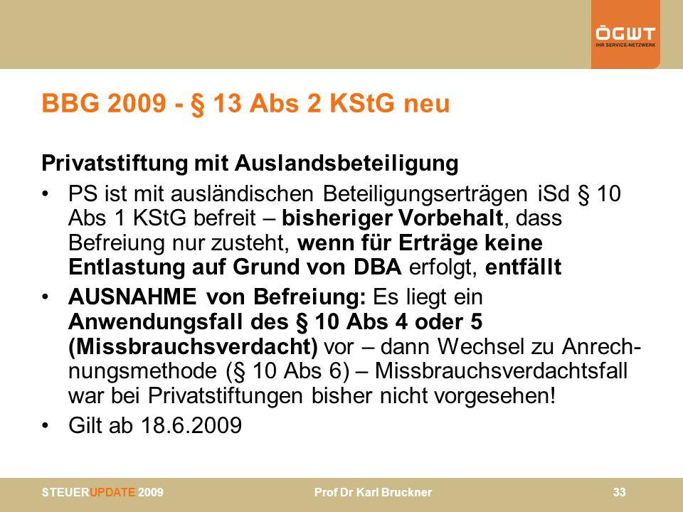 BBG 2009 - § 13 Abs 2 KStG neu Privatstiftung mit Auslandsbeteiligung