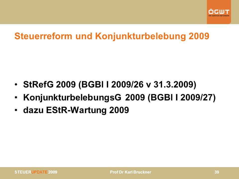 Steuerreform und Konjunkturbelebung 2009