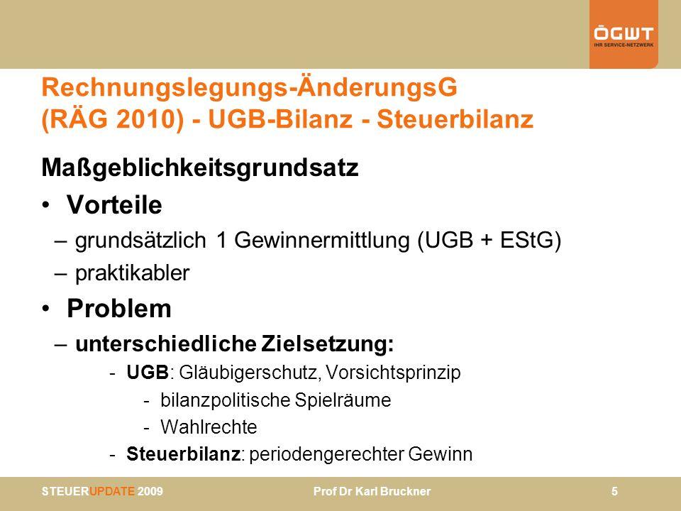 Rechnungslegungs-ÄnderungsG (RÄG 2010) - UGB-Bilanz - Steuerbilanz