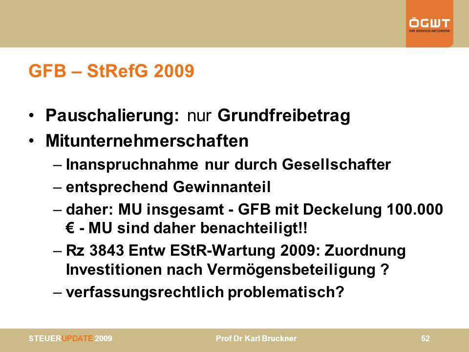 GFB – StRefG 2009 Pauschalierung: nur Grundfreibetrag
