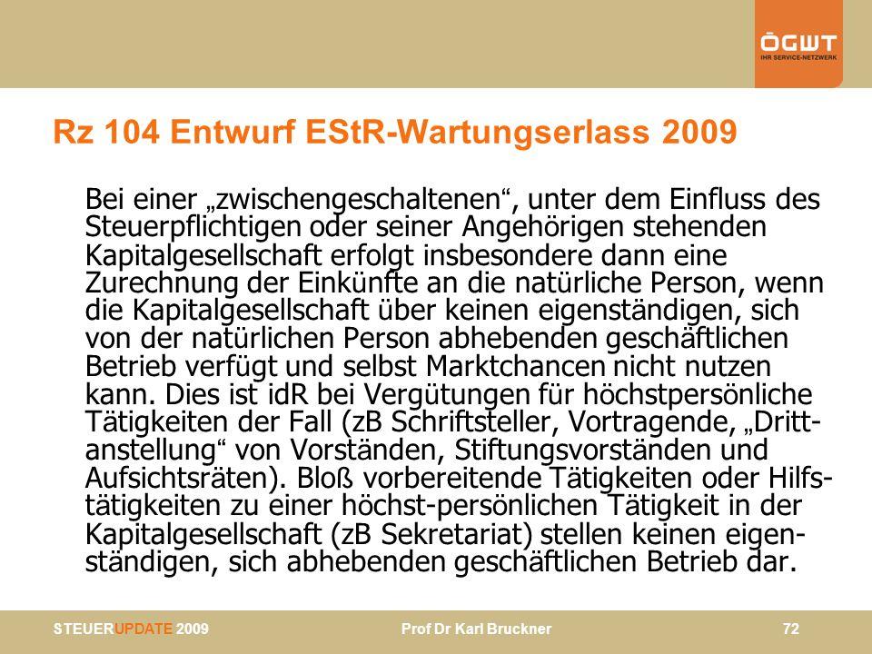 Rz 104 Entwurf EStR-Wartungserlass 2009