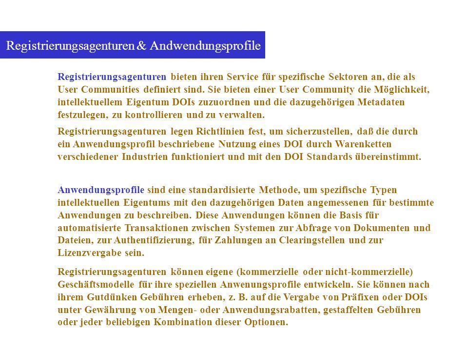 Registrierungsagenturen & Andwendungsprofile