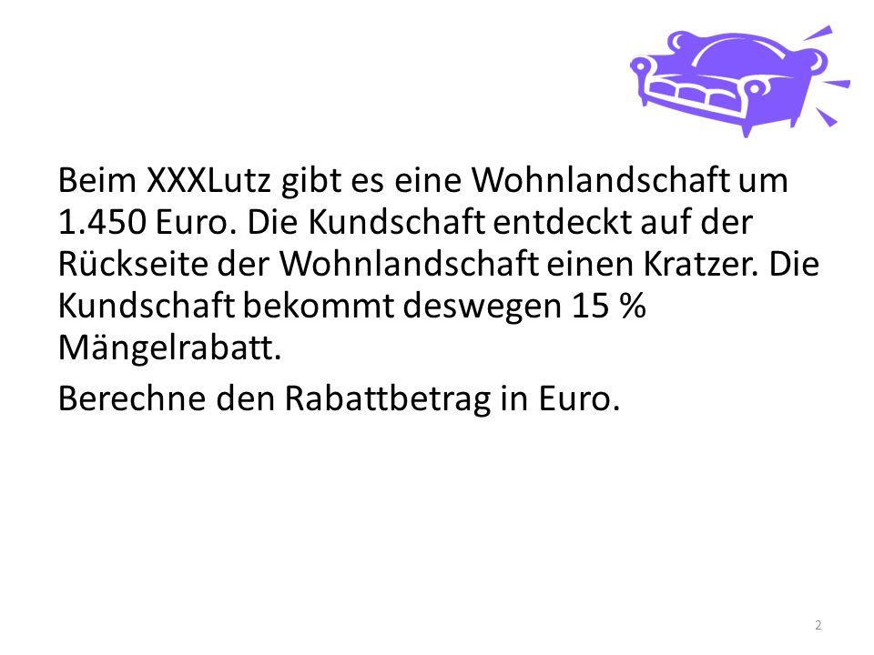 Berechne den Rabattbetrag in Euro.