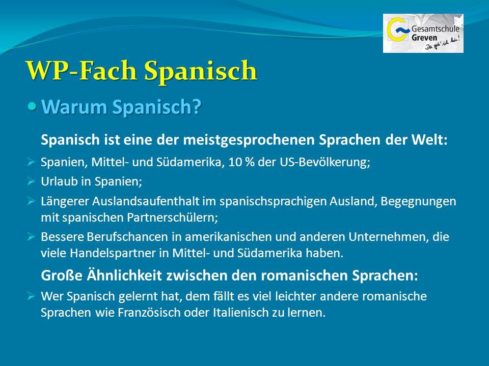 WP-Fach Spanisch Warum Spanisch