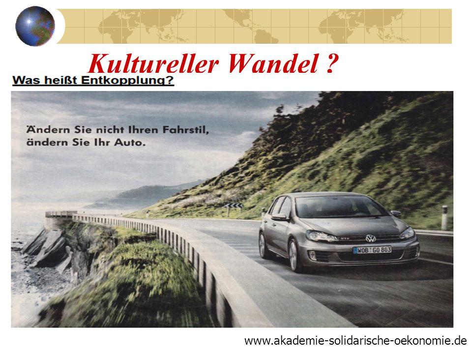 Kultureller Wandel www.akademie-solidarische-oekonomie.de