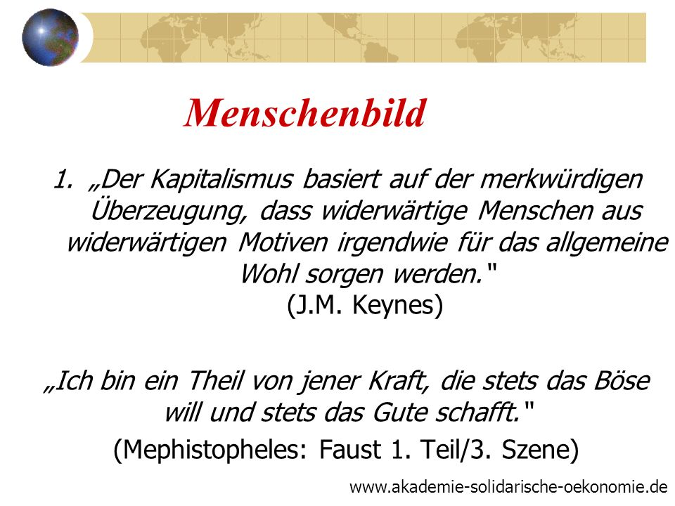 (Mephistopheles: Faust 1. Teil/3. Szene)