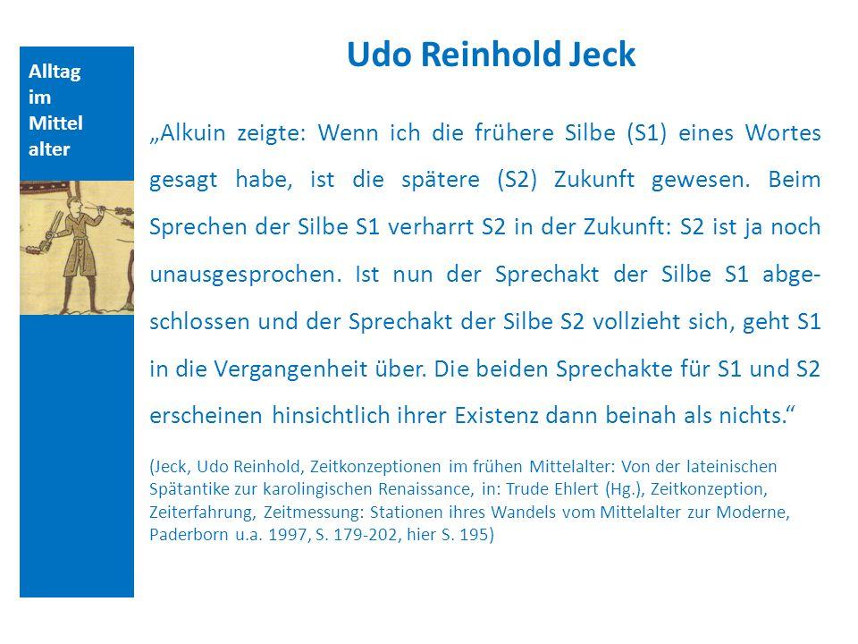 Quellen und Literatur Udo Reinhold Jeck. Alltag. im. Mittelalter.
