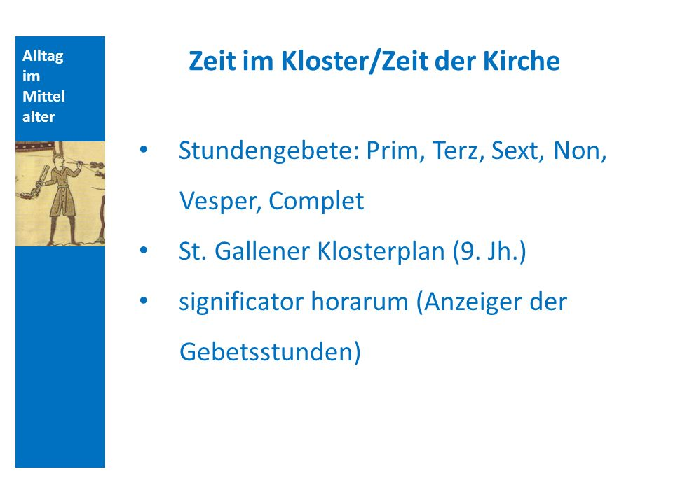 Zeit im Kloster/Zeit der Kirche