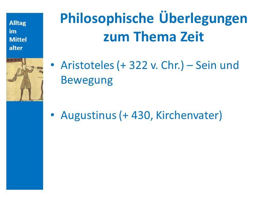 Philosophische Überlegungen zum Thema Zeit