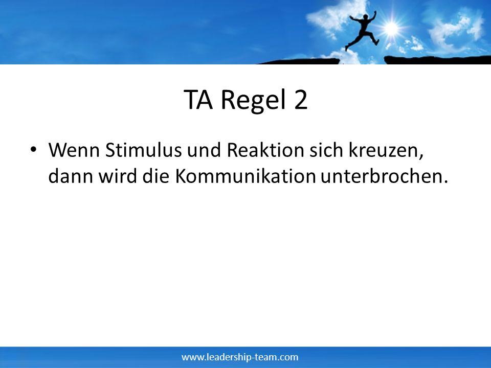 TA Regel 2 Wenn Stimulus und Reaktion sich kreuzen, dann wird die Kommunikation unterbrochen.