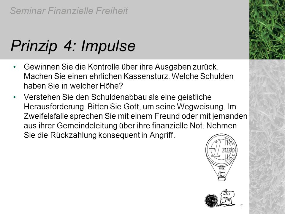 Prinzip 4: Impulse