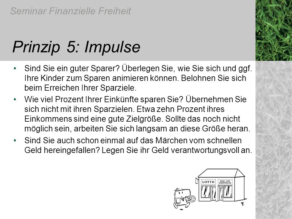 Prinzip 5: Impulse