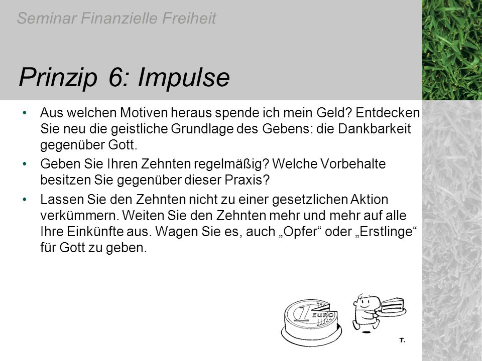Prinzip 6: Impulse
