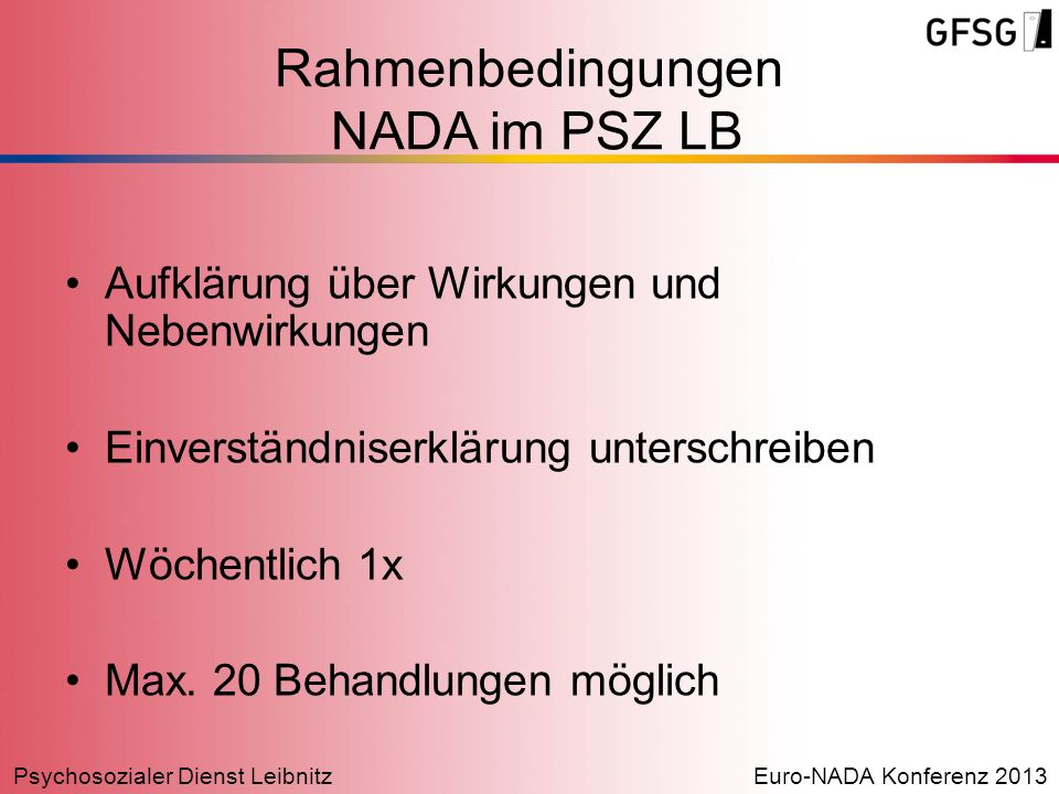Rahmenbedingungen NADA im PSZ LB