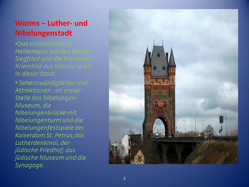 Worms – Luther- und Nibelungenstadt