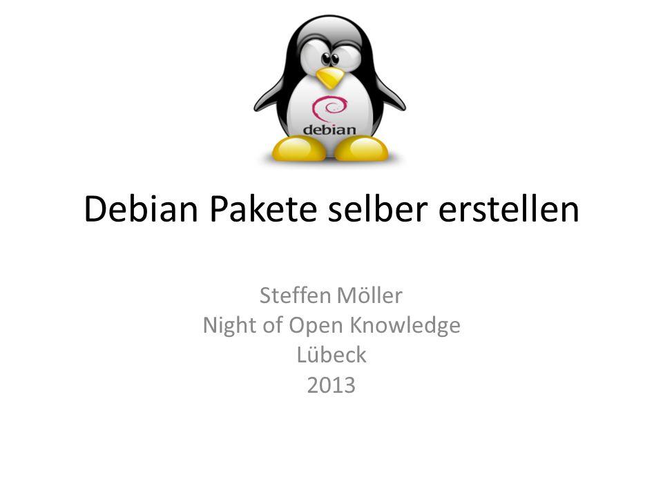 Debian Pakete selber erstellen