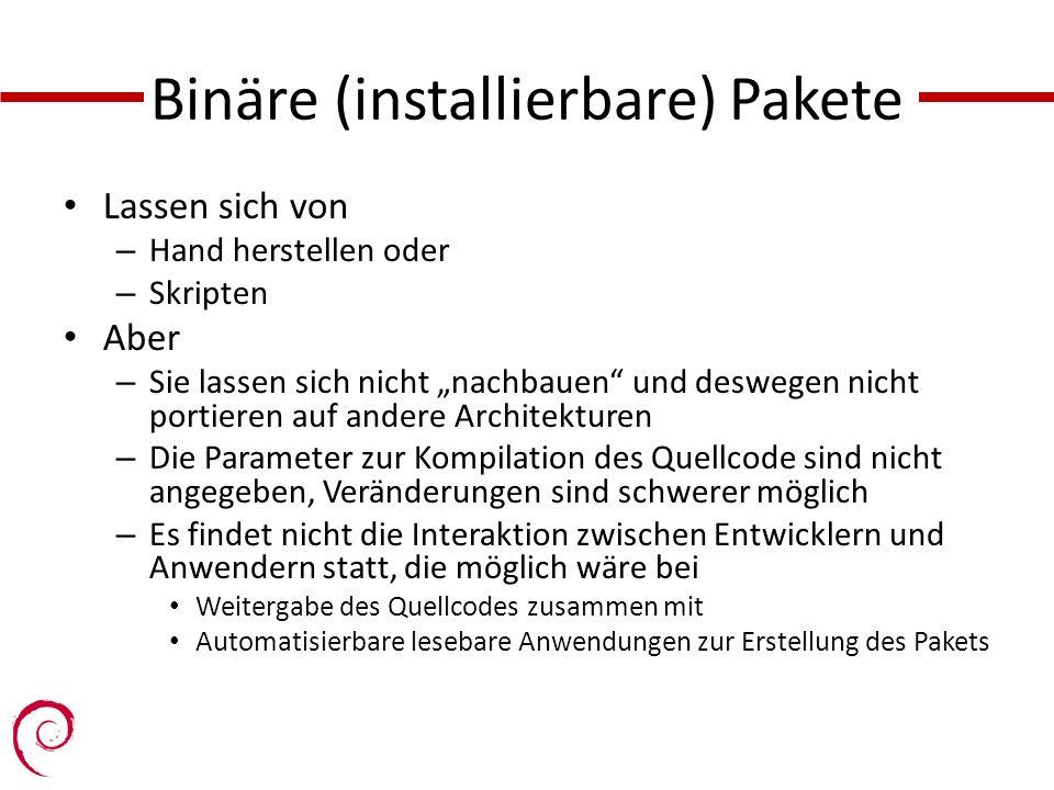 Binäre (installierbare) Pakete