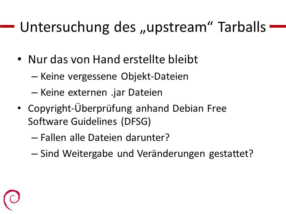 "Untersuchung des ""upstream Tarballs"