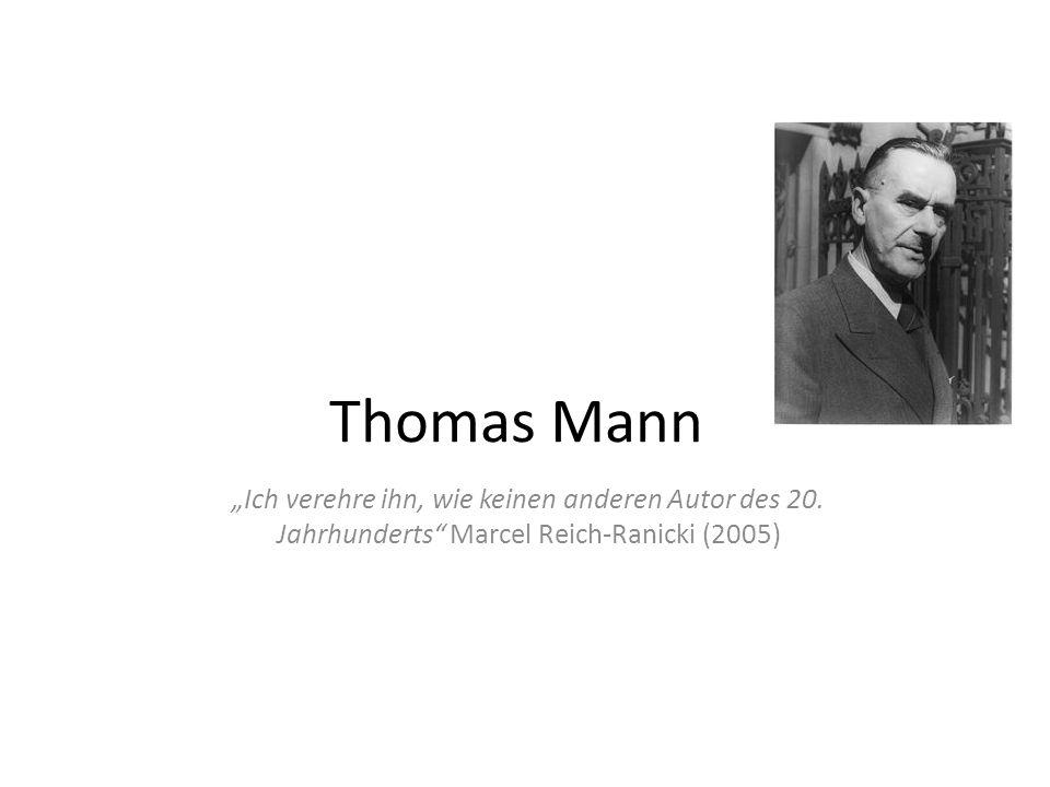 """Thomas Mann """"Ich verehre ihn, wie keinen anderen Autor des 20."""
