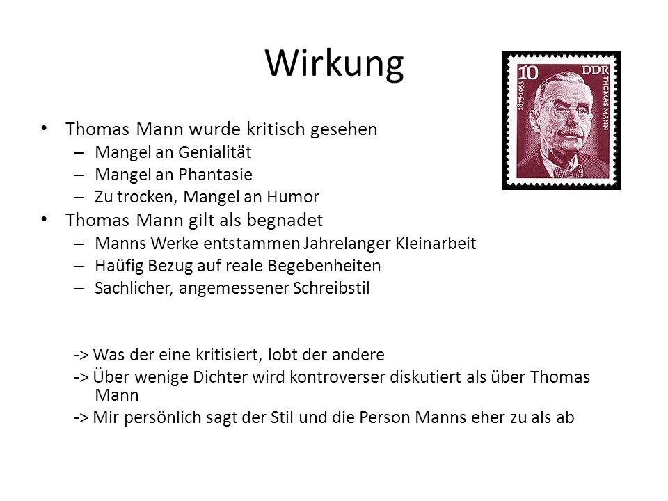 Wirkung Thomas Mann wurde kritisch gesehen